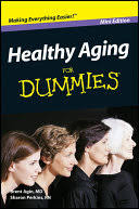 <b>Healthy Aging For</b> Dummies, Mini Edition - Brent <b>Agin</b>, Sharon ...