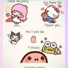 Kawaii Potato on Pinterest | Pusheen, Potato Funny and Funny Comic ... via Relatably.com