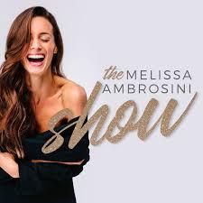 The Melissa Ambrosini Show