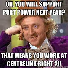 OH, YOU WILL SUPPORT PORT POWER NEXT YEAR? THAT MEANS YOU WORK AT ... via Relatably.com