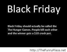 This is how I feel about shopping on Black Friday!! | Notable ...