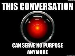 Indifferent HAL memes | quickmeme via Relatably.com