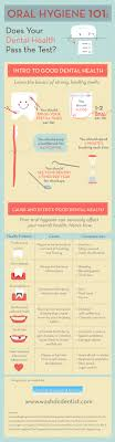 oral hygiene does your dental health pass the test ly oral hygiene 101 does your dental health pass the test infographic