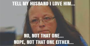 Here Are All The Kim Davis Memes You'll Ever Need To P*ss Off ... via Relatably.com