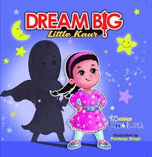 <b>Dream Big</b> Little Kaur — Brave Lion Books