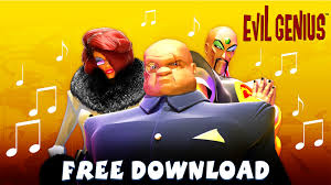 Get The Evil Genius Soundtrack For Free