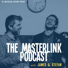 The Masterlink Podcast