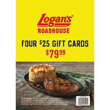 Logan's Roadhouse, Four $25 Gift Cards