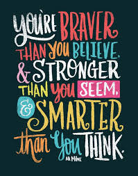 Image result for you are braver than you think