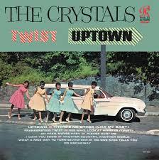 <b>Twist Uptown</b> - Album by The <b>Crystals</b> | Spotify