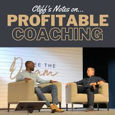 Cliff's Notes on Profitable Coaching