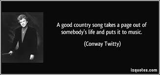 Good Quotes From Country Songs About Life - good quotes from ... via Relatably.com