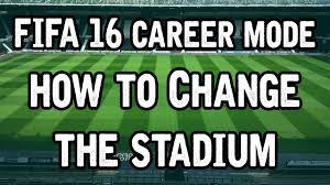 fifa 16 career mode how to change the stadium