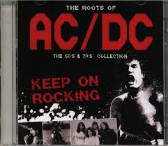 <b>AC</b>/<b>DC</b> - The <b>Roots Of AC</b>/<b>DC</b>: The 60's & 70's Collection (2014, CD ...