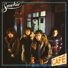 <b>Smokie</b> - <b>Midnight Café</b>