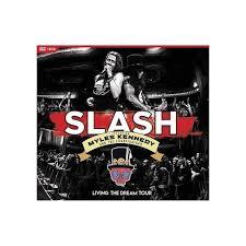 <b>Slash Featuring Myles</b> Kennedy & The Conspirators: Living The ...