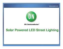 <b>Solar Powered LED</b> Street <b>Lighting</b>