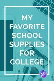 best ideas about college school supplies college 17 best ideas about college school supplies college school colleges and school supplies for college