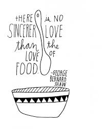 15 Food Quotes to Live By | Foodie Underground via Relatably.com