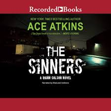 <b>The Sinners</b> by Ace Atkins - Audiobooks on Google Play