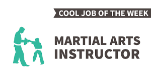 cool job of the week martial arts instructor cool job of the week martial arts instructor