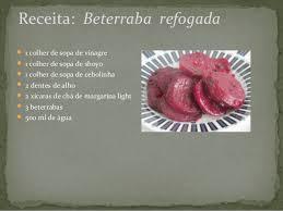 Resultado de imagem para IMAGENS DE RECEITAS COM BETERRABA