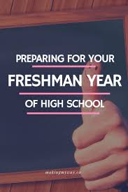 ideas about freshman year the freshman everything you need to know about preparing for your freshman year of high school all the things that helped me transition to a college level high school