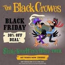 <b>The Black Crowes Black</b> Friday 30% Off... - Live Nation Concerts ...