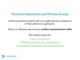 communication skills the essential business school competency but interviews are inconvenient time consuming inconsistent expensive  personal statements and written essays