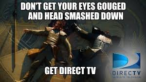 Oberyn DirectTV Ad Campaign - PandaWhale via Relatably.com