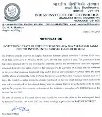 news iit bhu varanasi invitation of rate of interest from public and pvt sector banks for investment of surplus funds of iit bhu