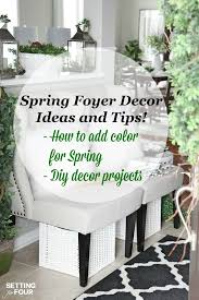 Spring Decorating Foyer Spring Decorating Ideas Setting For Four