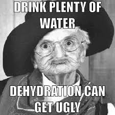 Dehydration can get ugly! | Memes | Pinterest | Glowing Skin ... via Relatably.com