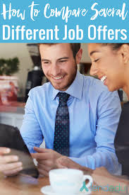 how to compare several different job offers lendedu how to compare several different job offers