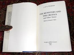 the monsters and the critics and other essays j r r tolkien the monsters and the critics and other essays