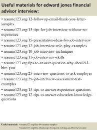 top  edward jones financial advisor resume samples       useful materials for edward jones financial advisor