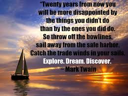 mark twain quotes twenty years from now you mark twain quotes our top 10 list of favorites