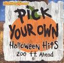 Drew's Famous Pick Your Own Halloween Hits
