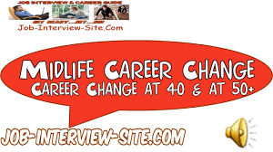 mid life career change at 40 career change at 50