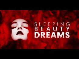 Sleeping <b>Beauty Dreams</b>