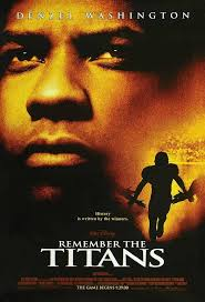 17 best remember the titans quotes remember the review remember the titans 2000
