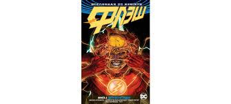 Купить <b>книгу</b> «Вселенная DC. Rebirth. <b>Флэш</b>. <b>Книга</b> 4. Беги без ...