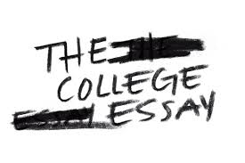 The College Essay  Why Those     Words Drive Us Crazy  The College Essay  Why Those     Words Drive Us Crazy