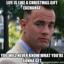 Life is like a Christmas gift exchange You will never know what ... via Relatably.com