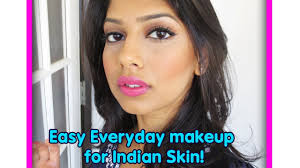easy everyday makeup for indian brown olive skin