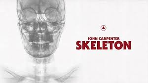 John Carpenter - <b>Skeleton</b> (Official Audio) - YouTube