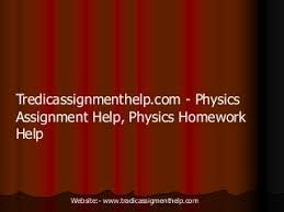 Physics Assignment Help Physics Coursework Help Assignment Help     FAMU Online