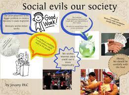 social evils essay social evils publish glogster