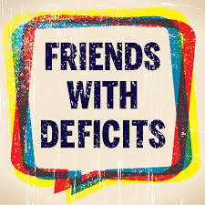 Friends With Deficits