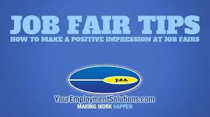job fair tips how to make a positive impact at job fairs